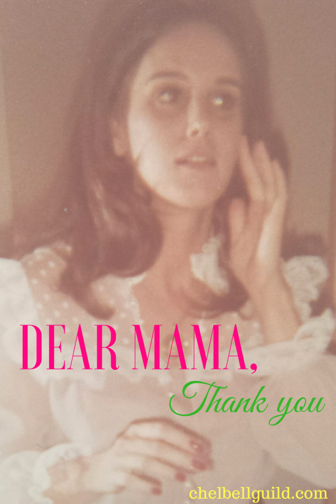 If you haven't written a thank you letter to your mom, do it now. Here's mine: Thanks for always showing me that life did not necessarily have to be rooted in reality, that reality is subjective and is what we make it (for better or worse).