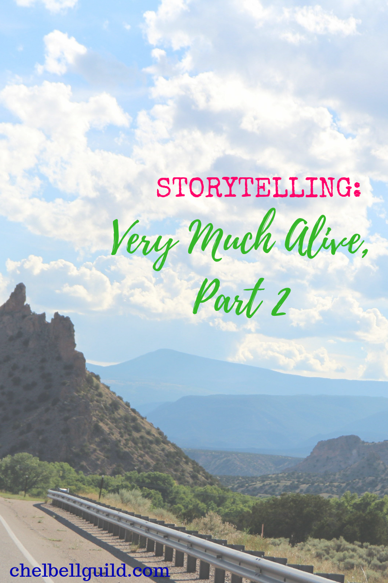Storytelling: Very Much Alive, Part 2