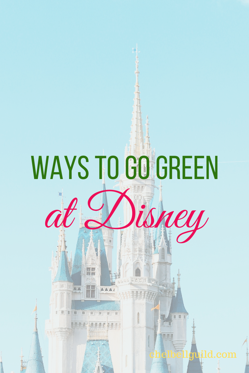Here are 6 super simple ways to go green at Disney.